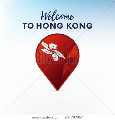 Flag of Hong Kong in shape of map pointer or marker. Welcome to Hong Kong. Vector illustration.