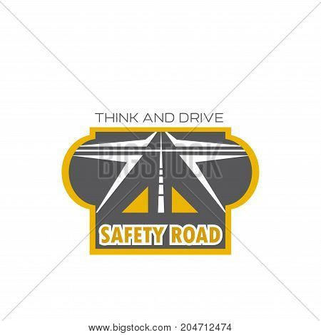 Safety road isolated icon with highway crossroad. Intersection of asphalt freeway or street emblem for transportation or travel company symbol, traffic safety sign design