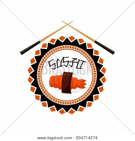 Sushi bar icon of japanese cuisine restaurant. Seafood nigiri sushi with rice, shrimp and seaweed nori round badge, decorated with chopsticks for sushi menu or asian fast food themes design
