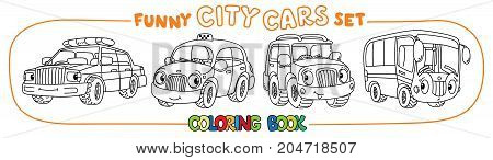 Bus, police car, taxi and offroader. Small funny vector cute cars with eyes and mouth. Coloring book set for kids. Children vector illustration