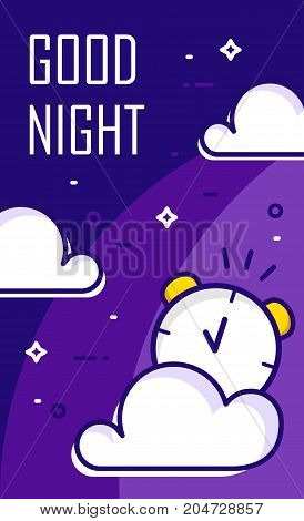 Good night poster with alarm clock and clouds. Thin line flat design. Vector background.