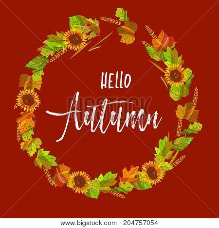 Hello autumn postcard with wreath of colorful leaves, ripe sunflowers and golden spikes isolated cartoon flat vector illustration on ocher background. Congratulation with new season on poster.