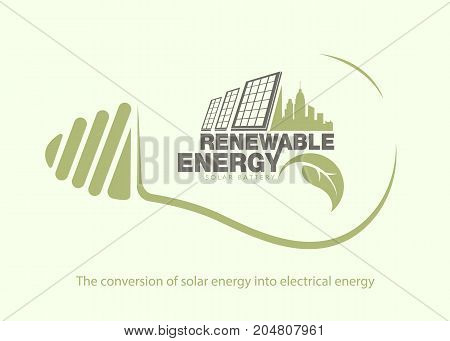 Renewable energy of solar energy in bulb. The concept of ecology