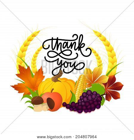 Thanksgiving day greeting card. Vector illustration of wreath with cartoon pumpkin golden wheat corn grape autumn leaves and other elements of Thanksgiving dinner. Lettering Thank you.