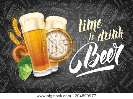 Vintage vector illustration for web poster invitation to party. Beer goblets hop pretzel and clock. Time to Drink Beer lettering. Chalkboard background with pattern on beer theme.