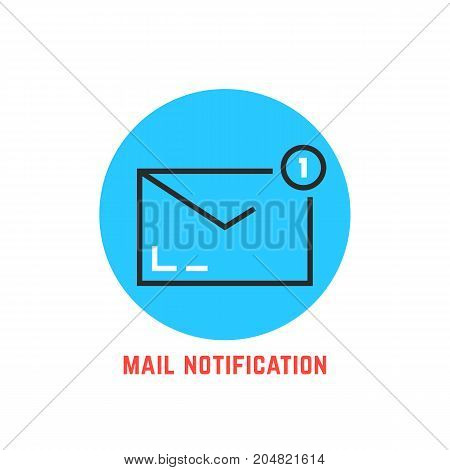 mail notification in blue circle. concept of user interface, ui, mailbox, spam, 1 dispatch, verification, online support. outline style trend modern logo design vector illustration on white background
