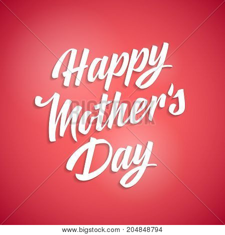 Happy Mothers Day Card lettering on red backgrond. Vector illustration