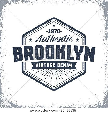 Brooklyn vintage logo with grunge effect. Classic urban American print label badge on clothes.