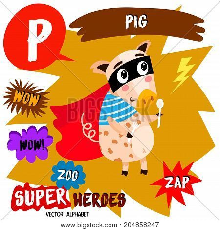 Super Big Set. Cute Vector Zoo Alphabet With Animals In Cartoon Style.letter P-pig In Superheroes Co