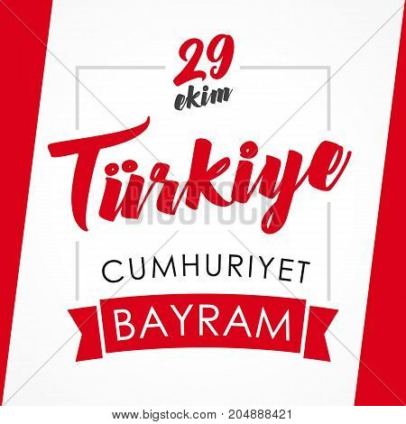 29 ekim Cumhuriyet Bayrami greeting card. Vector illustration 29 october Republic Day Turkey and the National Day in Turkey in national flag color