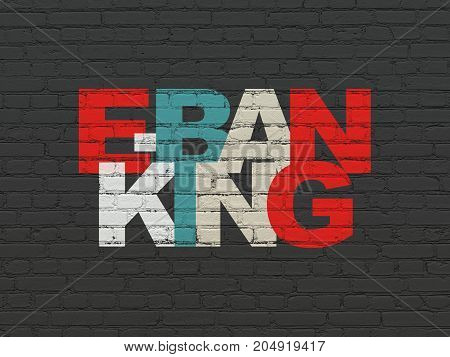 Currency concept: Painted multicolor text E-Banking on Black Brick wall background