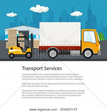 Warehouse and Transport Services , Warehouse with Forklift Truck and Lorry on the Background of the City and Text , Unloading or Loading of Goods , Poster Flyer Brochure Design, Vector Illustration