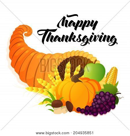 Happy Thanksgiving Day greeting card. Vector illustration of a cartoon cornucopia with a pumpkin corn golden wheat grape mushrooms and other elements of Thanksgiving dinner.