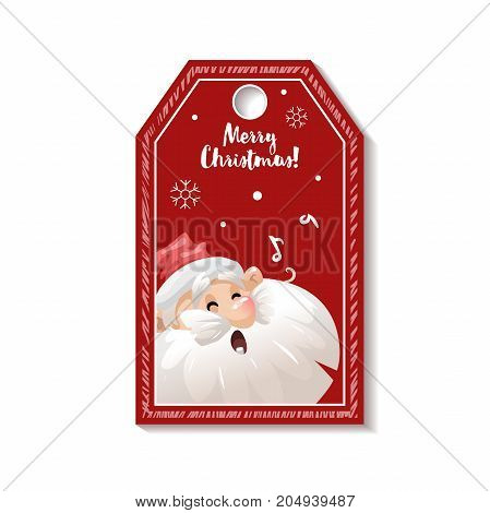 Cartoon looking red Christmas tag or label with singing song Santa Claus in hat. Xmas gift tag invitation banner sale or discount poster.