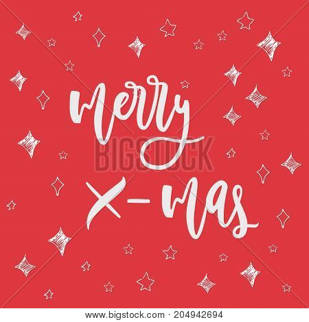 Merry X-mas greeting card on christmas background. Hand drawn lettering greeting card with calligraphy for design cards, overlays, scrapbooks. Vector calligraphy sign