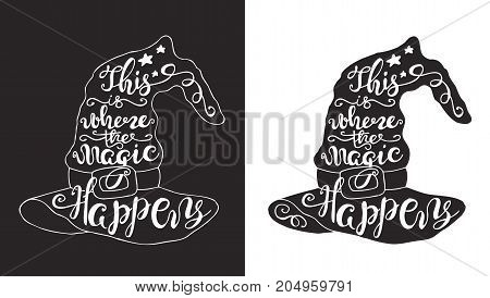 Halloween label with Hand drawn Silhouette of witch hat vector illustration and quote