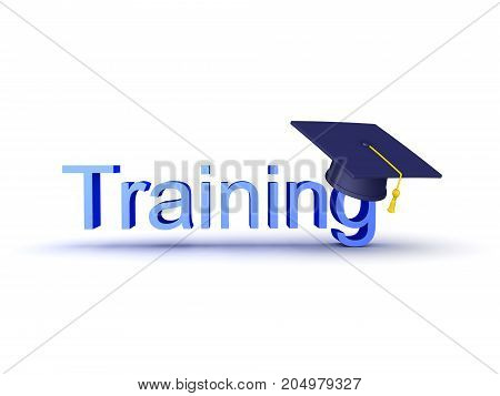 3D Illustration Of A Sign Saying Training With A Graduation Cap On