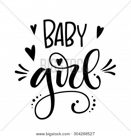 Baby Girl Logo Quote. Baby Shower Hand Drawn Grotesque Lettering, Calligraphy Phrase