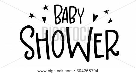 Baby Boy Logo Quote. Baby Shower Hand Drawn Grotesque Lettering Phrase.