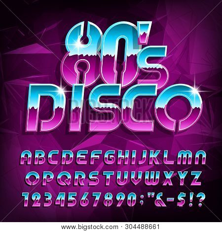 80s Disco Alphabet Font. Letters, Numbers And Symbols On Polygonal Background. Stock Vector Typescri