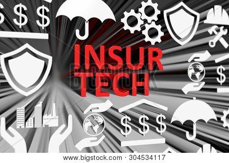 Insur Tech Concept Blurred Background 3d Render Illustration