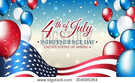 Banner 4th Of July Usa Independence Day, Vector Template With American Flag And Colored Balloons On