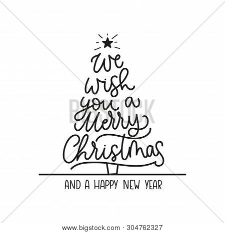 We Wish You A Merry Christmas And A Happy New Year Greeting Card With Lettering And Christmas Tree.