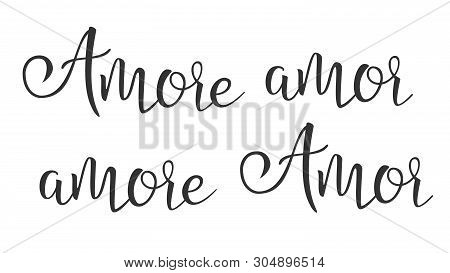 Funny Modern Calligraphy Ink Of Word Amor Vector. Stylish Typography Inscription With Different Hand
