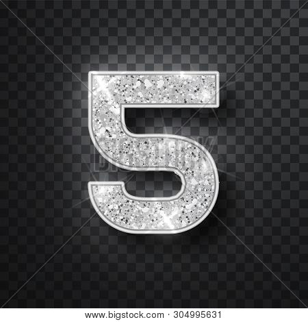 Silver Glitter Alphabet Numbers 5 With Shadow. Vector Realistick Shining Silver Font Number Five Of
