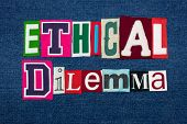 ETHICAL DILEMMA text word collage, colorful fabric on blue denim, ethics questions and situations, horizontal aspect poster