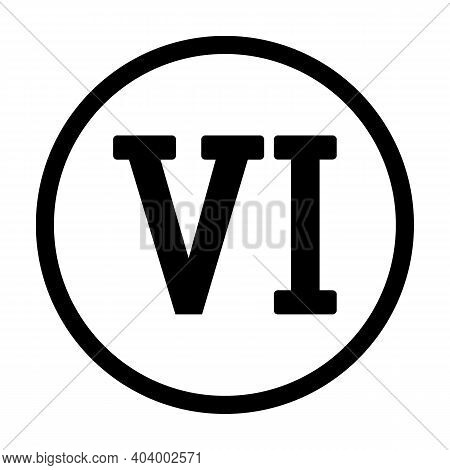 Roman Numeral Six Button On White Background. Vector Illustration.