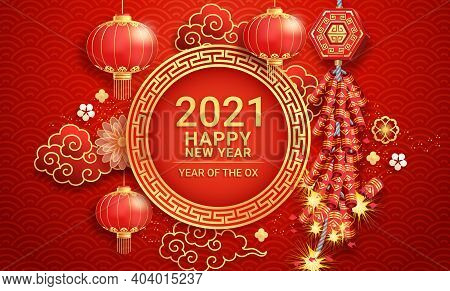 Chinese New Year 2021. Firecrackers With Paper Lanterns And Flower On Greeting Card Background The Y