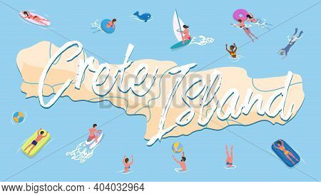 Postcard Dedicated To Crete. People On Vacation Swim Around The Island In Greece Vector Illustration