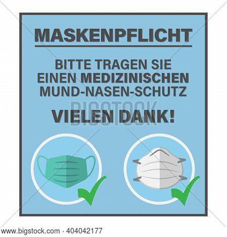 Sign Or Poster With Text Bitte Tragen Sie Einen Medizinischen Mund-nasen-schutz, German For Please W