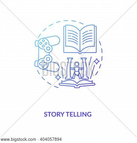 Story Telling Concept Icon. Game Design Industry Benefits. Activity Of Sharing Stories With Lots Of