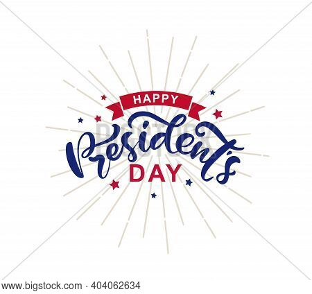 Happy Presidents Day With Stars And Ribbon. Vector Illustration Hand Drawn Text Lettering For Presid