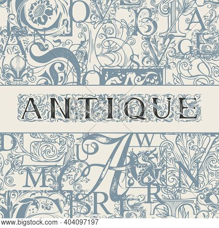 Vector Banner For An Antique Store With An Ornate Inscription Antique On An Abstract Background With
