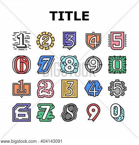 Numbers Numeral Title Collection Icons Set Vector. One Two Three Four Five Six Seven Eight Nine Zero