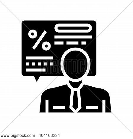 Manager Explaining Loan Glyph Icon Vector. Manager Explaining Loan Sign. Isolated Contour Symbol Bla