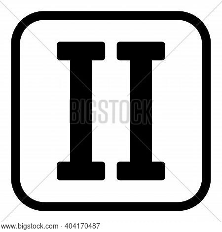 Roman Numeral Two Button On White Background. Vector Illustration.