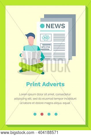 Print Adverts Web Page Or Site Vector Illustration. A Man Sits With A Newspaper And Reads The News.