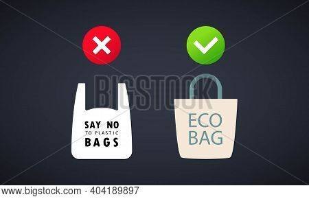 Say No To Plastic Bag Banner. Use Cloth Bags. Pollution Problem Concept. Vector On Isolated Ackgroun