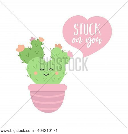 Stuck On You Cactus Cute Vector Illustration