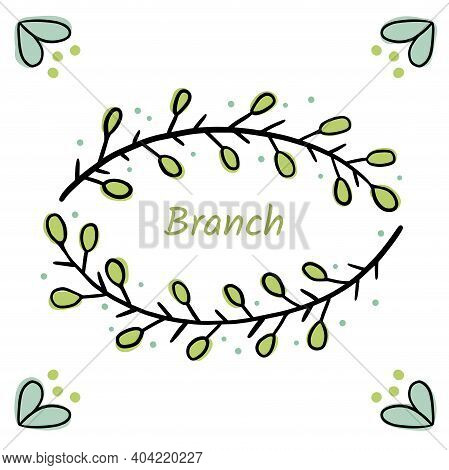 Frame Of Branches For Text Decoration In Doodle Simple Style. Minimalistic, Natural Elements. Black