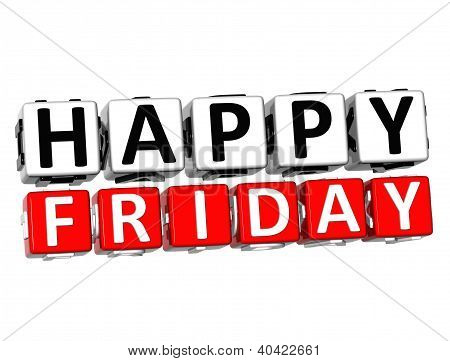 3D Happy Friday Button Click Here Block Text