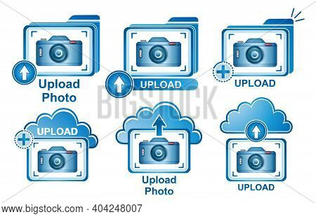 Upload Photo Icon Set. Camera Sign. Uploading Picture On Online Cloud Server. Add Your Image To Webs