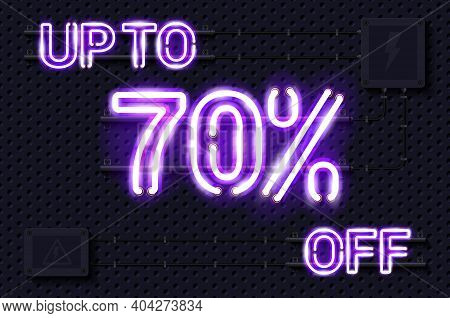 Up To 70 Percent Off Glowing Purple Neon Lamp Sign. Realistic Vector Illustration. Perforated Black