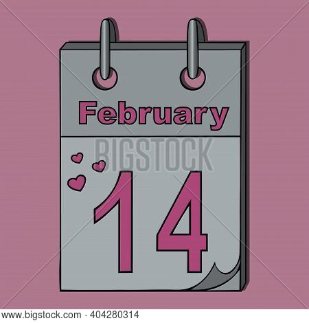 Valentines Day. The Tear-off Calendar Is Open On February 14th. Isolated Pink Background. Colored Ve