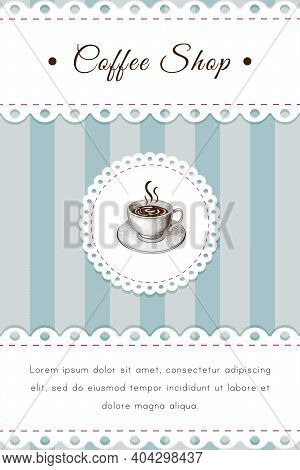 Coffee Shop Vintage Illustration, Retro Style Banner Or Poster With Cup Of Coffe Lacy Border And Fra