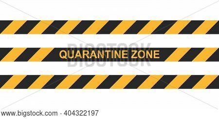 Danger Tape Quarantine Zone. Warning Tape Fencing. Black And Yellow Vector Diagonal Stripes. Epidemi